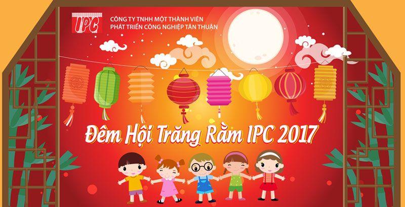 Đêm hội trăng rằm IPC 2017