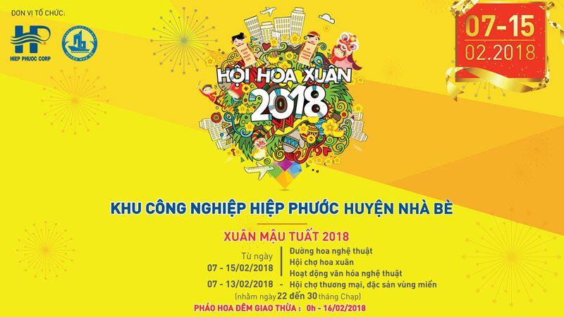 Chương trình hoạt động hội hoa xuân khu Công nghiệp Hiệp Phước huyện Nhà Bè Tết Mậu Tuất năm 2018
